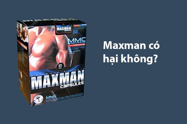 Sử dụng Maxman có hại không?